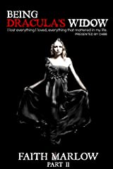 Being Dracula's Widow (Being Mrs. Dracula Series Book 2) Kindle Edition