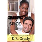 Shadows and Spice: Clean contemporary romance with suspense elements. (The Morrison Family Series Book 5)