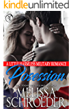 Possession: A Little Harmless Military Romance (The Harmless Military Series Book 2)