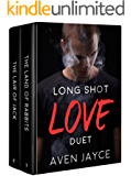 Long Shot Love Duet: Box Set (Books 1 & 2)