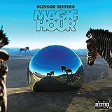 Magic Hour [Deluxe Edition][Explicit]