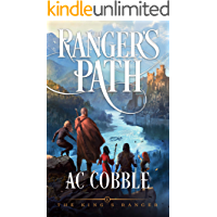 The Ranger's Path: The King's Ranger Book 2