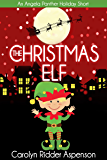 The Christmas Elf: An Angela Panther Mystery Holiday Short (The Angela Panther Mystery Series)