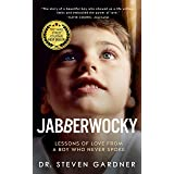 Jabberwocky: Lessons of Love from a Boy Who Never Spoke