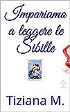 Impariamo a leggere le Sibille