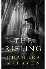The Rifling Kindle Edition