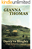 Darcy vs Bingley: A Pride and Prejudice Variation