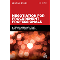 Negotiation for Procurement Professionals: A Proven Approach that Puts the Buyer in Control (English Edition)
