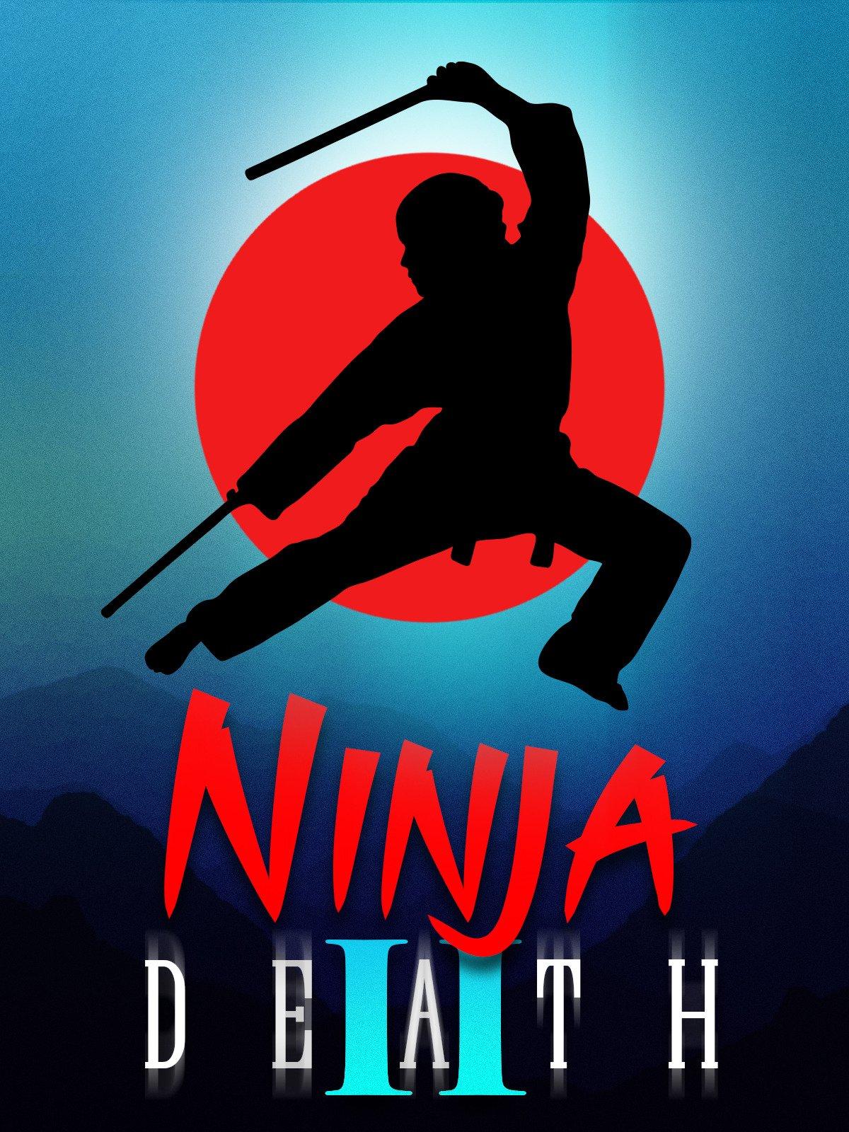 Watch Ninja Death ll | Prime Video