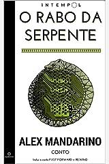 O Rabo da Serpente (Portuguese Edition) Kindle Edition