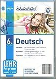 Schülerhilfe ! Deutsch 6. Klasse - Abgestimmt auf die Lehrpläne aller Bundesländer