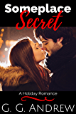 Someplace Secret: A Holiday Romance (Somewhere Warm Book 2)