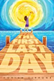 The First Last Day