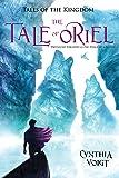 The Tale of Oriel (Tales of the Kingdom)