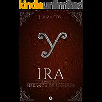 Herança de Sombras: Livro 3 - Ira