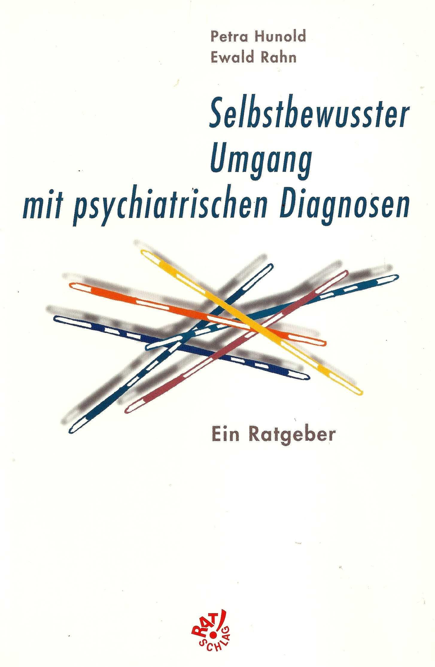 Selbstbewusster Umgang mit psychiatrischen Diagnosen: Ein Ratgeber