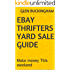 Ebay Thrifters Yard sale guide: Make money This weekend