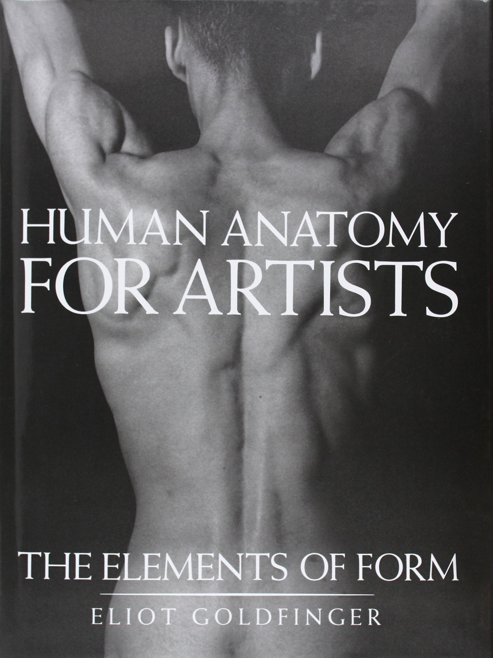Human Anatomy For Artists The Elements Of Form 0 Amazon