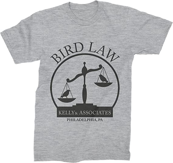 Kelly And Associates Shirt Bird Law T Shirt Charlie Kelly Bird Law Tee Its Always Sunny In Philadelphia Clothing Amazon Ca Clothing Accessories Criminal defense attorney ron tyler bird of bird law offices fiercely protects the rights of clients charged with crimes in pocatello and throughout idaho. kelly and associates shirt bird law t shirt charlie kelly bird law tee its always sunny in philadelphia clothing
