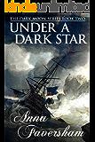 Under a Dark Star (The Dark Moon Series Book 2)