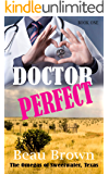 Doctor Perfect: The Omegas of Sweet Water, Texas Book 1