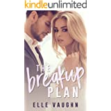 The Breakup Plan: An Enemies to Lovers Romance Novel (The Plan Series Book 1)