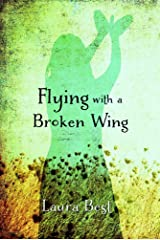 Flying With a Broken Wing Kindle Edition