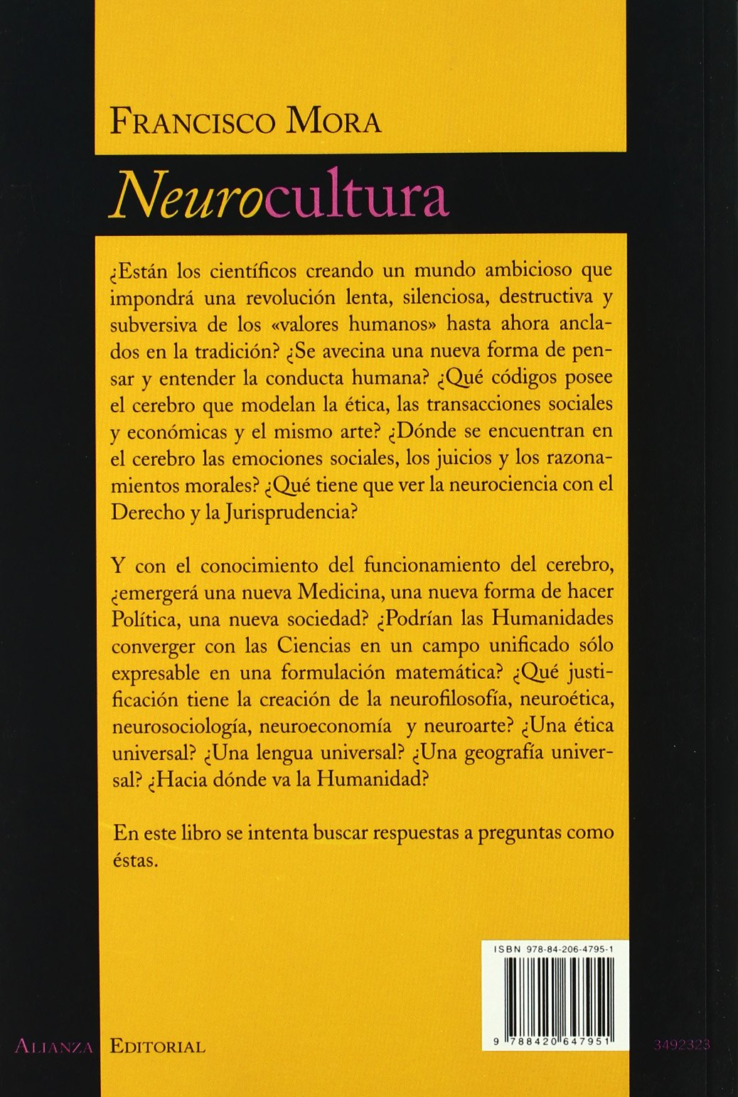Neurocultura / Neuro Culture: Una Cultura Basada En El Cerebro (Spanish Edition): Francisco Mora: 9788420647951: Amazon.com: Books
