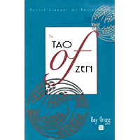 Tao of Zen (Tuttle Library Of Enlightenment)