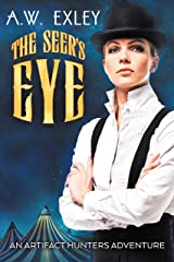 The Seer's Eye: The Artifact Hunters 5.5 Kindle Edition