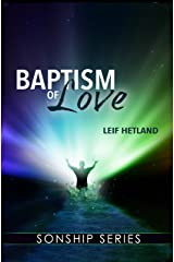 Baptism of Love Kindle Edition