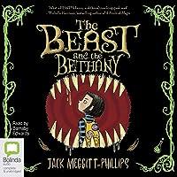 The Beast and the Bethany: The Beast and the Bethany, Book 1
