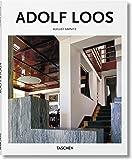 Adolf Loos: 1870-1933: Architect, Cultural Critic, Dandy (Basic Art Series 2.0)