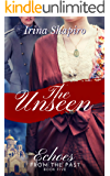 The Unseen (Echoes from the Past Book 5)