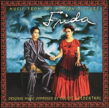 Frida (Music From The Motion Picture Soundtrack) - 癮 - 时光忽快忽慢,我们边笑边哭!