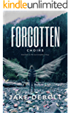 Forgotten Choirs (The Last Seraphim Book 3)