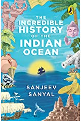 Incredible History of the Indian Ocean Kindle Edition