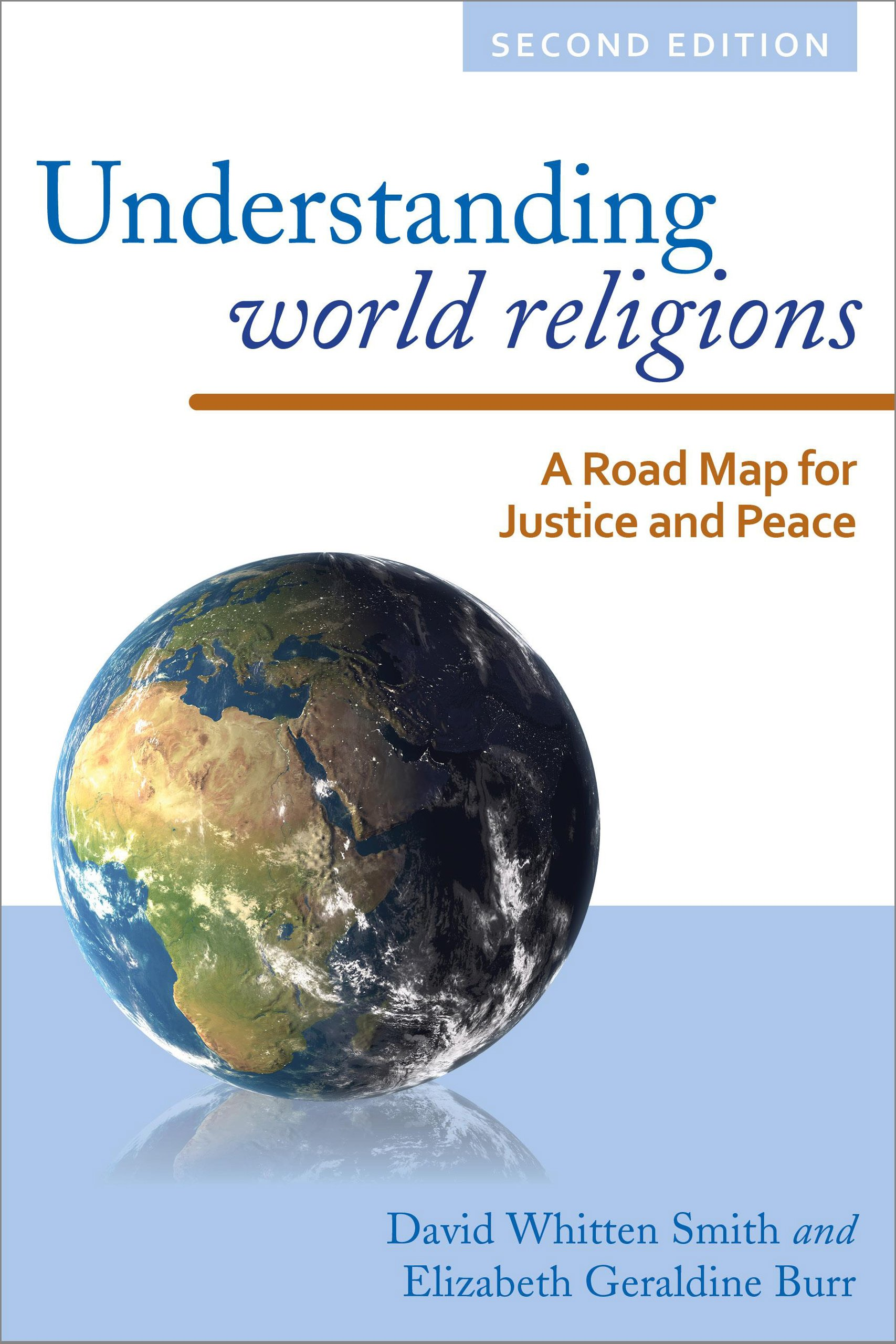 Understanding World Religions: A Road Map for Justice and Peace:  Amazon.co.uk: David Whitten Smith, Elizabeth Geraldine Burr: 9781442226425:  Books