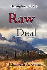 Raw Deal (Deputy Ricos Tales Book 6) Kindle Edition