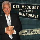 Del Mccoury Still Sings Bluegrass