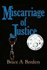 Miscarriage Of Justice Kindle Edition
