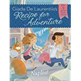 Naples! #1 (Recipe for Adventure)