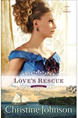 Love's Rescue (Keys of Promise Book #1): A Novel Kindle Edition