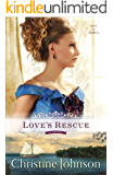 Love's Rescue (Keys of Promise Book #1): A Novel