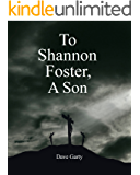 To Shannon Foster, A Son