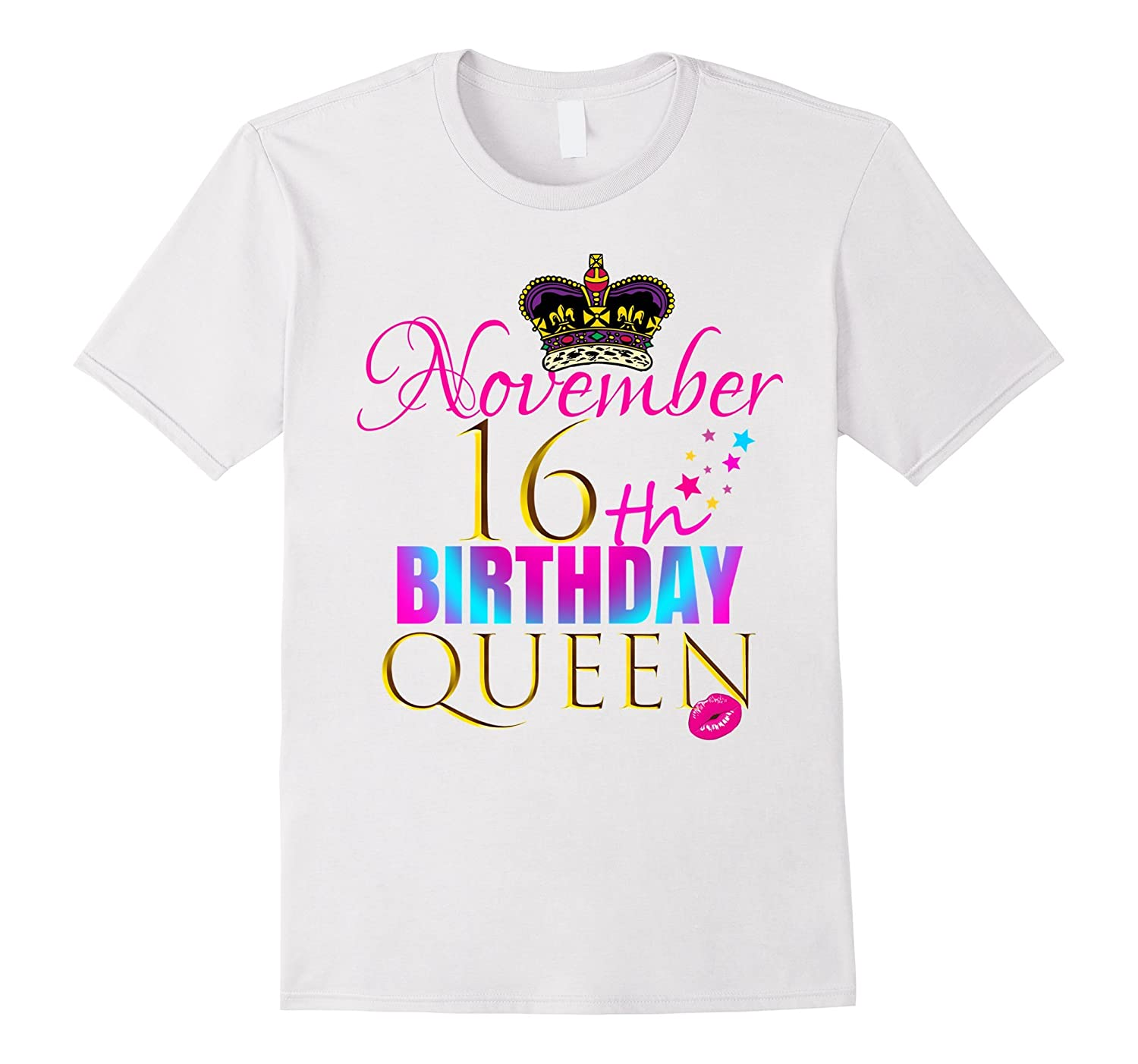 166b78e784 PINK GIRLY: November 16th Birthday Queen Shirt Gift For Her-ANZ ...