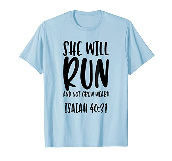 amazon com she will run and not grow weary bible verse quote t
