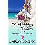 Matchless Mayhem: Barefoot Bay World Episode 4 (Perfect Match)