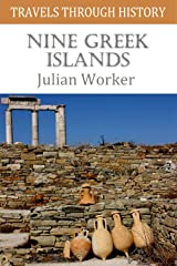Travels through History - Nine Greek Islands Kindle Edition