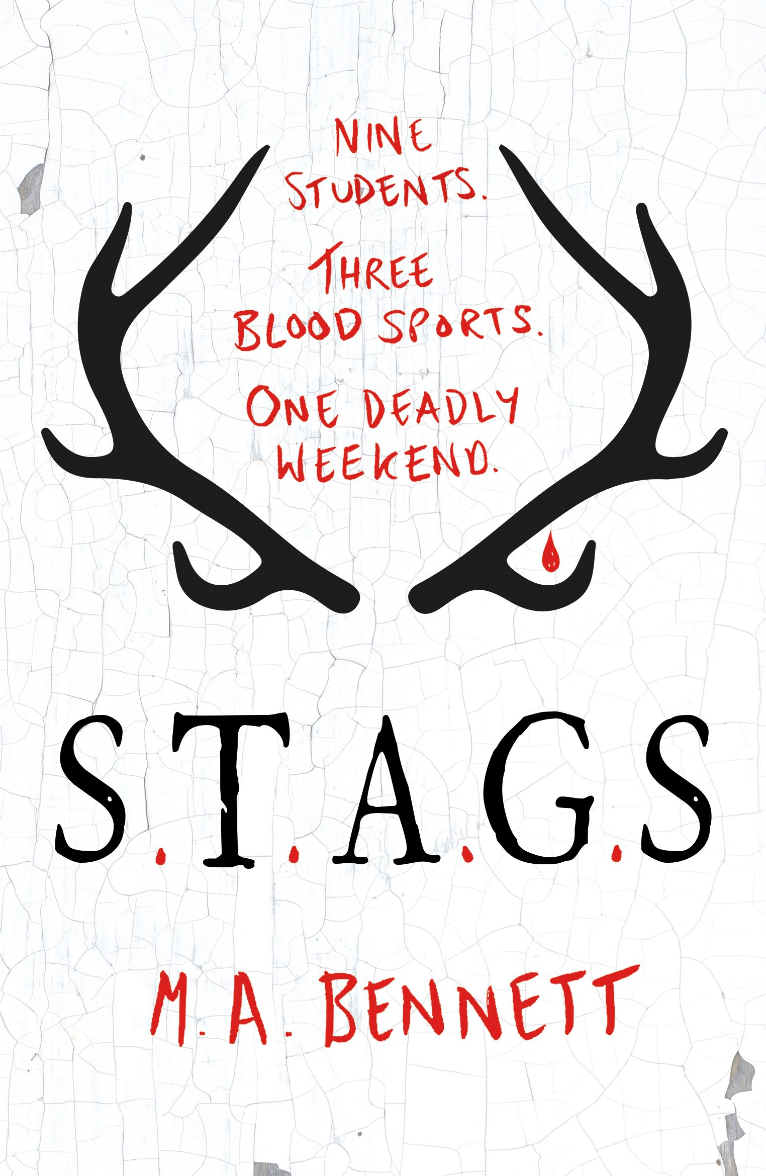 STAGS: Nine students. Three blood sports. One deadly weekend ...